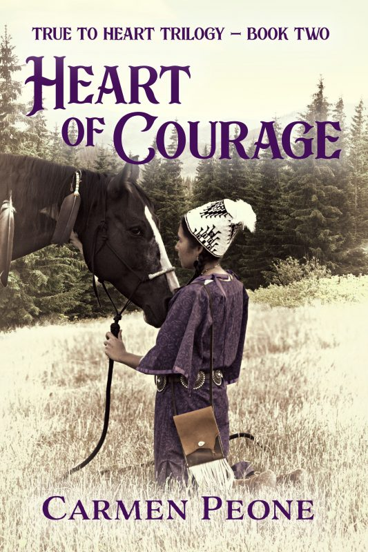 Heart of Courage – True to Heart Trilogy Book 2